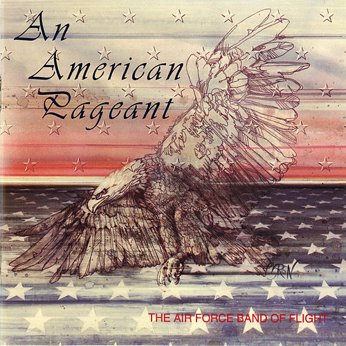 An American Pageant by US Air Force Band of Flight