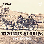 Western  Stories Collection Vol. 1 by Various Artists