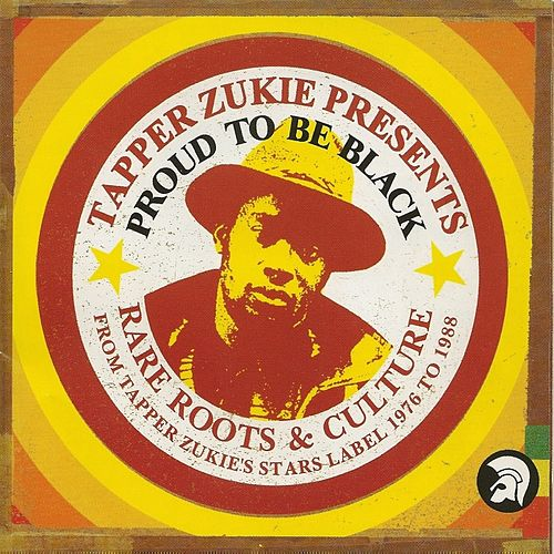 Proud to Be Black Rare Roots & Culture by Various Artists