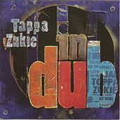 In Dub Original by Tappa Zukie
