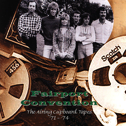 The Airing Cupboard Tapes by Fairport Convention