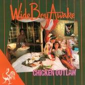 Chicken Outlaw de Wide Boy Awake