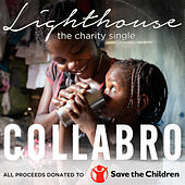 Lighthouse by Collabro
