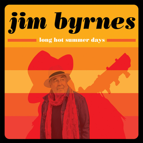 Long Hot Summer Nights by Jim Byrnes