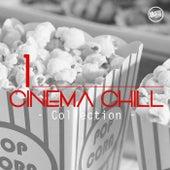 Cinema Chill, Collection Vol. 1 von Various Artists