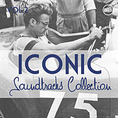 Iconic Soundtracks Collection Vol. 2 by Various Artists