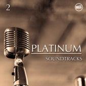 Platinum Soundtracks Vol. 2 by Various Artists