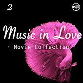 Music in Love, Movie Collection Vol. 2 by Various Artists