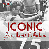 Iconic Soundtracks Collection Vol. 1 by Various Artists