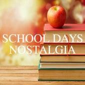 School Days Nostalgia von Various Artists