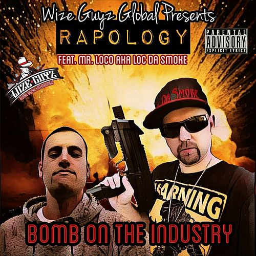 Bomb on the Industry by Rapology