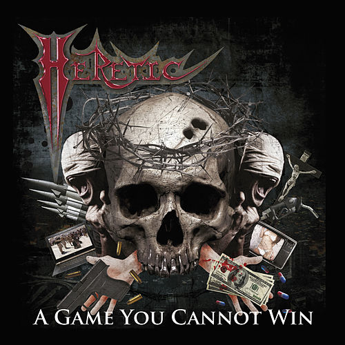 A Game You Cannot Win by The Heretic