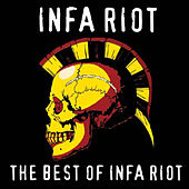 The Best of Infa Riot by Infa-Riot