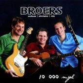 10 000 Myl de Broers
