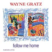 Follow Me Home by Wayne Gratz
