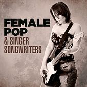 Female Pop & Singer/Songwriters by Various Artists