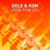 Pow Pow EP by Dole