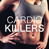 Cardio Killers by Various Artists