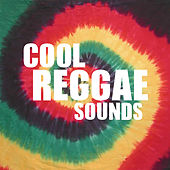 Cool Reggae Sounds by Various Artists