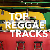 Top Reggae Tracks by Various Artists