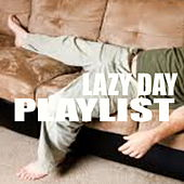 Lazy Day Playlist de Various Artists