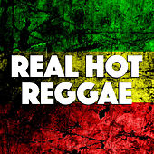 Real Hot Reggae by Various Artists