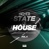 Higher State of House, Vol. 4 von Various Artists