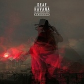 Ashes, Ashes (Reworked) by Deaf Havana