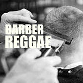 Barber Reggae by Various Artists