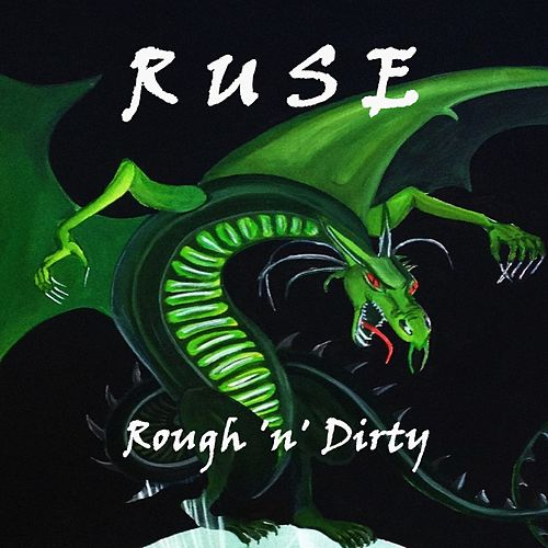 Rough 'n' Dirty by The Ruse