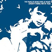 Everything with You von The Pains of Being Pure at Heart