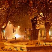 Four in the Morning von John Barry