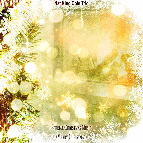 """Nat King Cole: """"Special Christmas Music"""""""