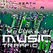 Music in Traffic (Vol. 2) von Death