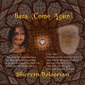 Baza (Come Again) by Shervin Boloorian