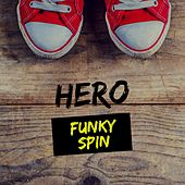Funky Spin by Hero
