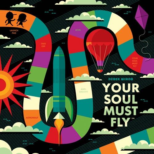 Your Soul Must Fly (Instrumentals) by Derek Minor