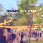 Sommer 2017 Hit Mix von Various Artists
