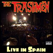 Live in Spain by The Trashmen