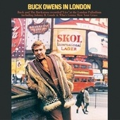Buck Owens In London by Buck Owens