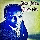 Guess Who by Jesse Belvin