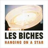 Hanging on a Star by Les Biches