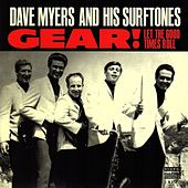 Gear / Let the Good Times Roll de Dave Myers