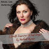 I Sonetti Lussuriosi (8 Lust Songs) - Michael Nyman by Angel Lee Ensemble