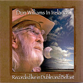 Don Williams in Ireland by Don Williams