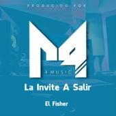 La Invite a Salir von Fisher