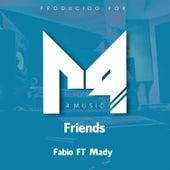 Friends by Fabio