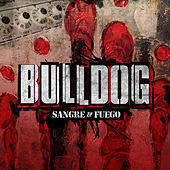 Sangre & Fuego de Bulldog