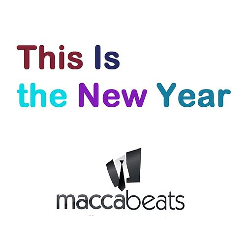 This Is the New Year by Maccabeats
