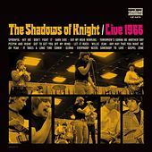Live 1966 by Shadows of Knight